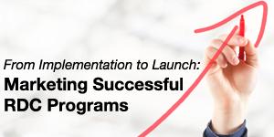 Marketing Successful RDC Programs