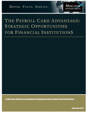 The Payroll Card Advantage: Strategic Opportunities for Financial Institutions