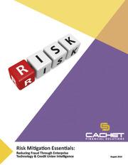 Risk Mitigation Essentials: Reducing Fraud Through Enterprise Technology &...